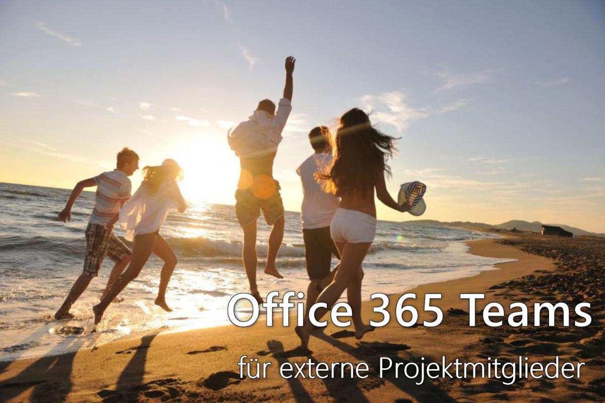 Office 365 Teams für externe Projektmitarbeiter