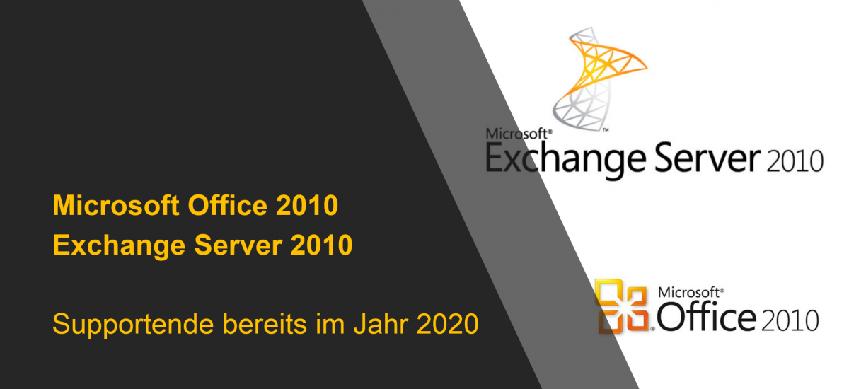 Support Ende für Office 2010 und Exchange Server 2010