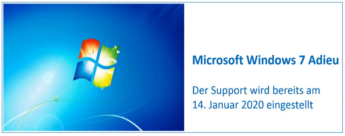 Windows 7 Adieu! Support Ende im Januar 2020