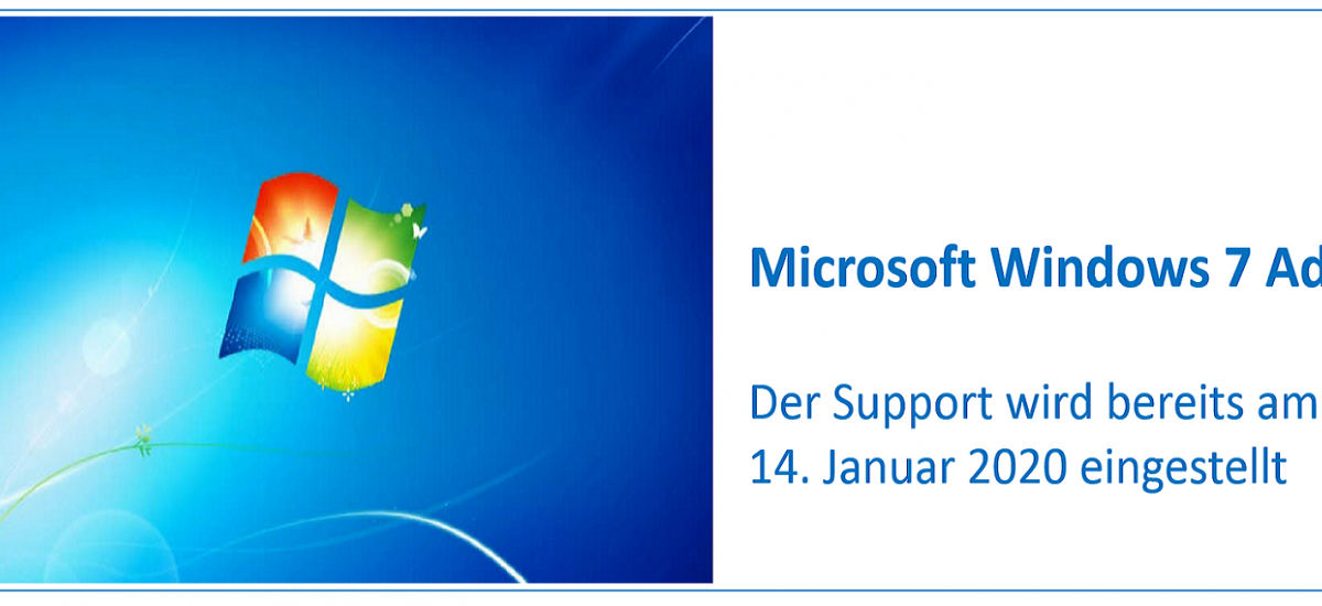 Windows 7 Adieu! Support Ende im Januar 2020