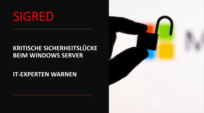 Kritische Sicherheitslücke beim Microsoft Windows Server