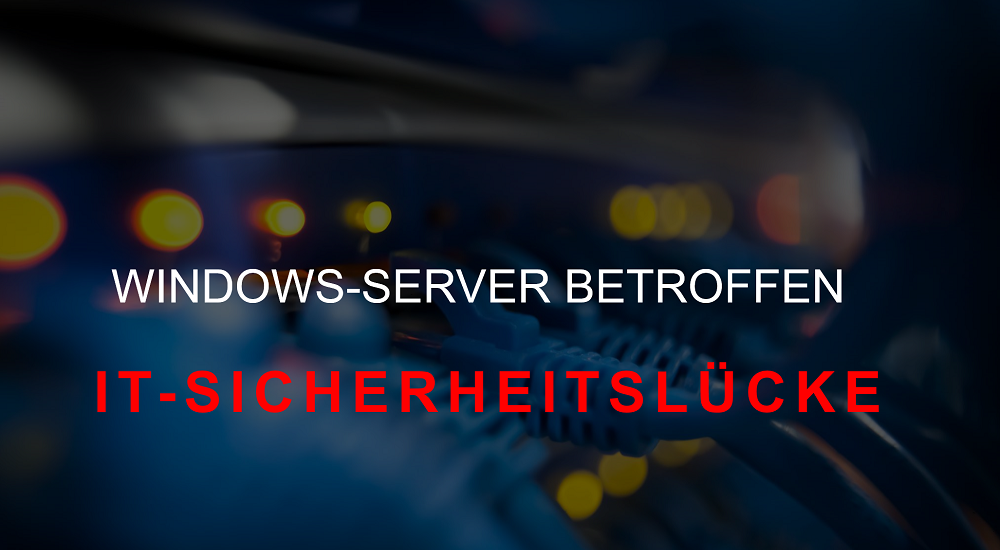 Sicherheitsprobleme beim MS Windows Server